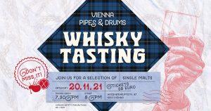 Vienna Pipes 2021 Whisky Tasting @ Pfarrsaal, Pfarre St. Florian | Wien | Wien | Austria